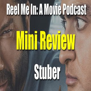 Mini Review: Stuber