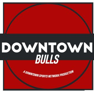 Downtown Bulls Podcast
