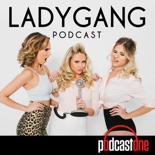GloZell Green on the LadyGang - Ep39