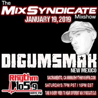 The Mix Syndicate Mixshow on Rhythm 105.9 fm .. Dj Digumsmak .. 1-19-2019