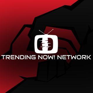 Trending Now! Network