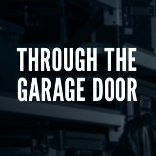 Through the Garage Door