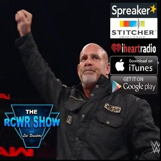 Ep.491: The RCWR Show: Goldberg Returns! 10-17-16