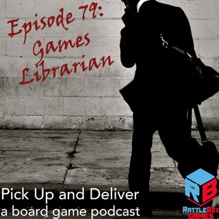 079: The Games Librarian