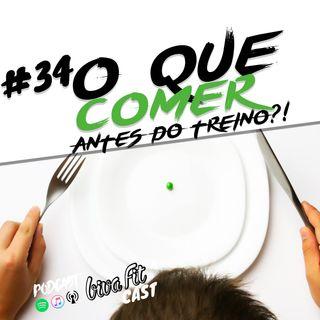 #36 - O QUE COMER ANTES DE TREINAR? [ feat. Ronan Gutoch ]