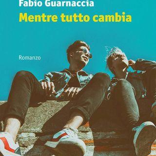 """Fabio Guarnaccia """"Mentre tutto cambia"""""""
