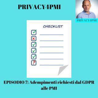 EPISODIO 7: Adempimenti richiesti dal GDPR alle PMI