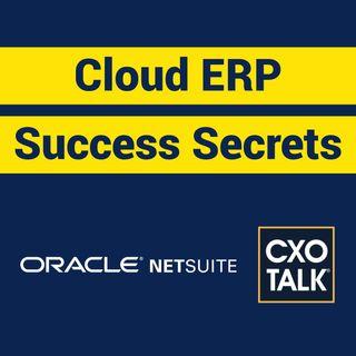 NetSuite ERP: Founder Evan Goldberg Talks Cloud ERP (CxOTalk)