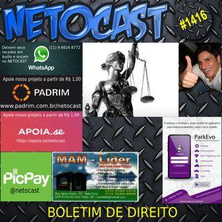 NETOCAST 1416 DE 22/04/2021 - BOLETIM DE DIREITO
