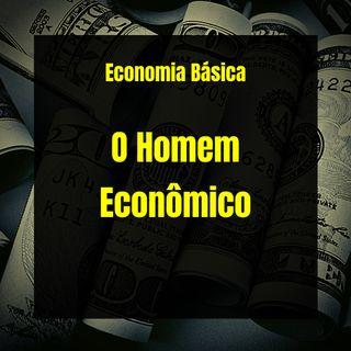 Economia Básica - O Homem Econômico - 15