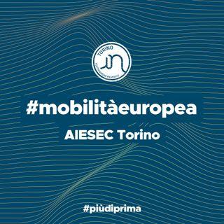 #6 - AIESEC Torino: mobilità globale, impatto locale!
