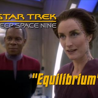 "Season 6, Episode 10 ""Equilibrium"" (DS9) with Alex White"