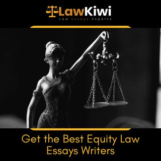 Get the Best Equity Law Essays Writers