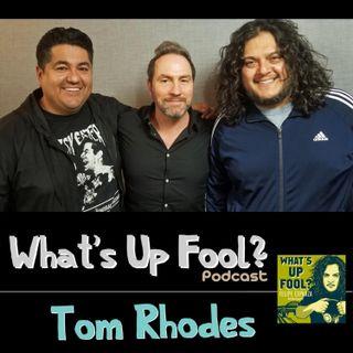 Ep 184 - Tom Rhodes