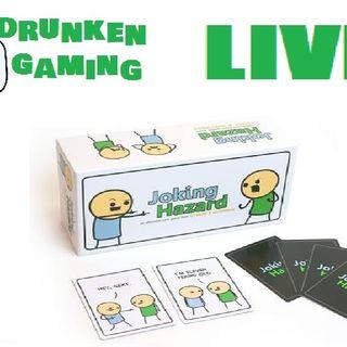 Drunken Gaming LIVE - Joking Hazard