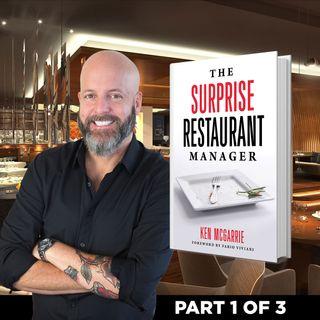 12. Expert Insight for Restaurant Industry Leadership: Assembling the Right Team | Ken McGarrie