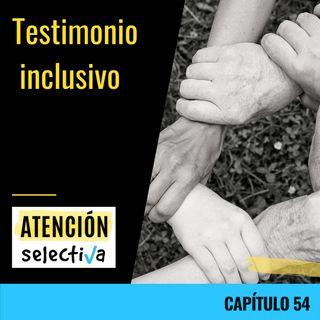 CAPÍTULO 54 - Testimonio inclusivo