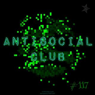 Antisocial Club (#117)