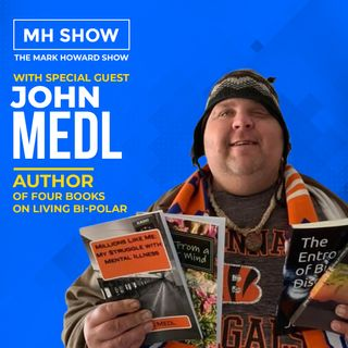John Medl - Author of Five Books On Living Bi-Polar