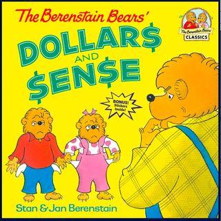 The Berenstain Bears' Dollars & Sense