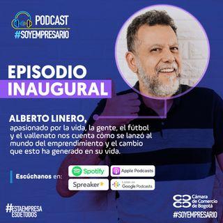 Ep1. Liderazgo y emprendimiento con Alberto Linero