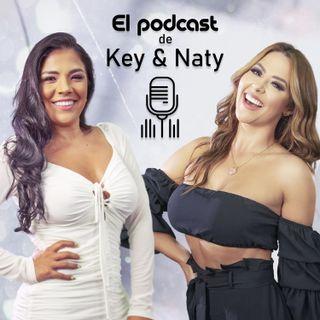 El Podcast de Keyla y Naty