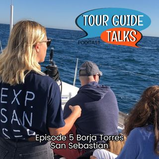 Ep.5 Borja Torres talks about surfing, food, wine, cider, and the greatness of San Sebastian