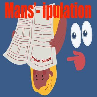 "Ep 88 ""Mans'-ipulation"""