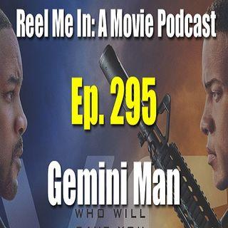 Ep. 295: Gemini Man
