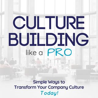 98: Approaching Culture Change as New Leader