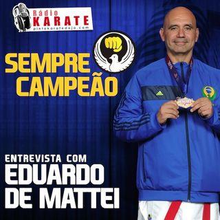 SEMPRE CAMPEÃO - Rádio Karate