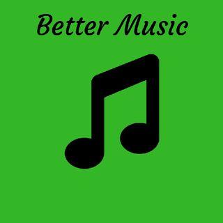 Better Music 2018
