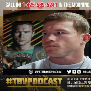 ☎️ Canelo on Critics Calling For Fights at 175: They Want To See Me Lose❗️It's Fight Week🔥