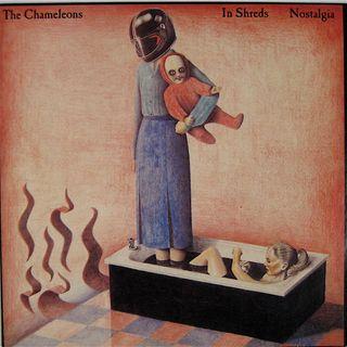 The Chameleons - In shreds