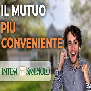Migliore Mutuo Prima Casa | Mutuo Giovani Under 36 Intesa San Paolo