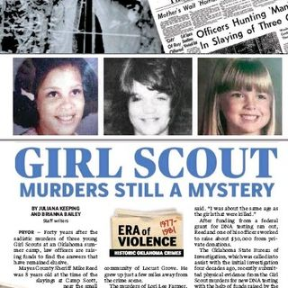 Episode 6 - Infamous and Unsolved - The Girl scout Murders