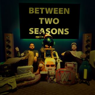 Between Two Seasons - Prelude