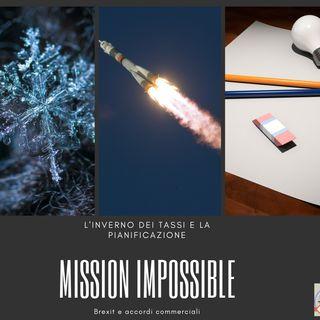 #242 La Borsa...in poche parole - 8/10/2019 - Mission Impossible