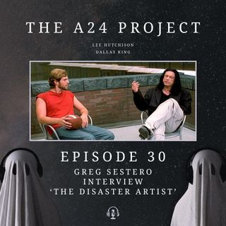 30 - Greg 'The Disaster Artist' Sestero Interview