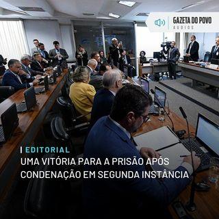 Editorial: Uma vitória para a prisão após condenação em segunda instância