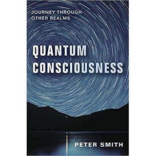 How Quantum Consciousness Raises Your Vibe