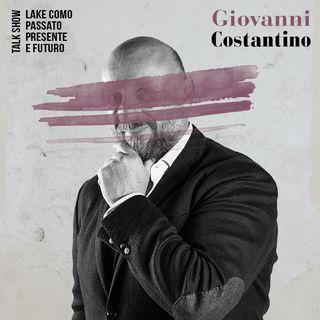 Una Finestra Sul Lago Talk Show - Giovanni Costantino