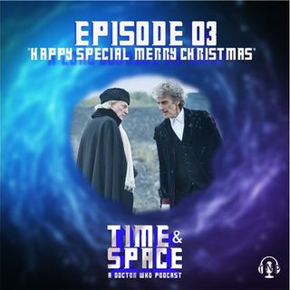 Episode 03 - Happy Special Merry Christmas