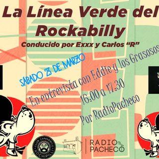 """""""Eddie y los Grasosos"""" La Linea Verde... del Rockabilly Prog 4"""