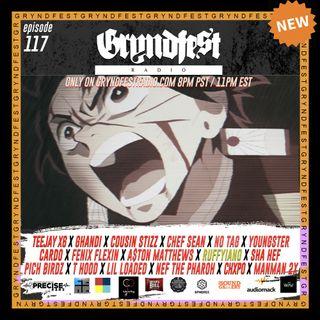 [8/12] #GryndfestRadio Ep.117 sponsored by @wav @thecultureplug @dinnerland @audiomack