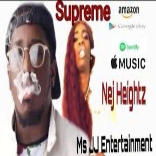 Nej Heightz - Supreme (Clean )