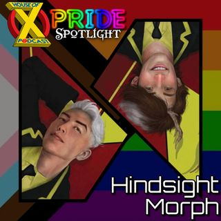 Episode 75 - Pride Spotlight: Morph & Hindsight