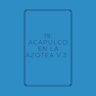 Experimento #EnPantufla 19 - Acapulco en la Azotea V.3