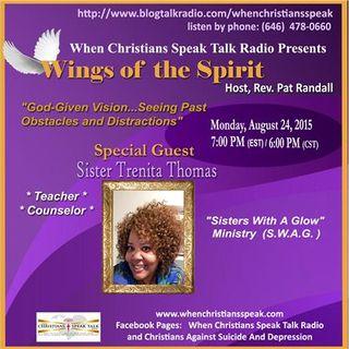 God-Given Vision...Seeing Past Obstacles & Distractions - Sis. Trenita Thomas