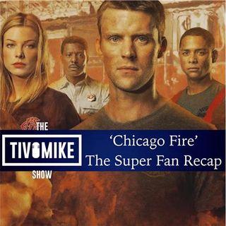 'Chicago Fire': The Super Fan Recap